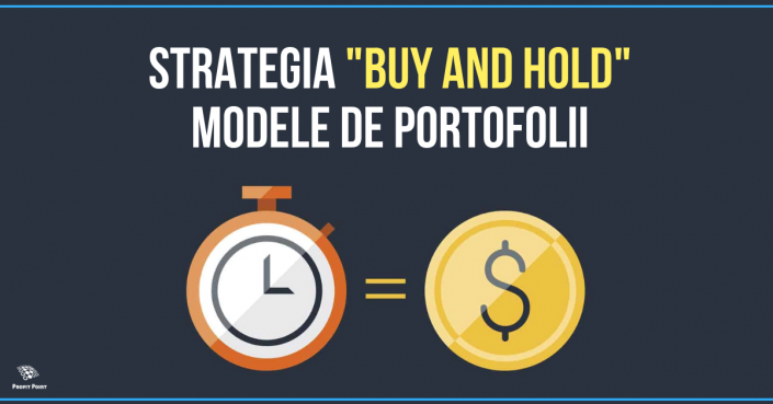 "Strategia ""Buy and Hold"". Modele de portofolii"